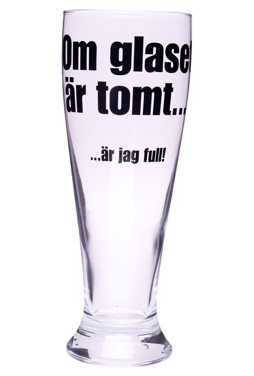 Ölglas - Om glaset är tomt.. är jag full!